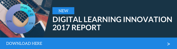 Download the Digital Learning Innovation 2017 Report